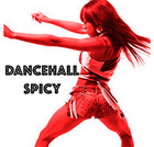 DANCEHALL SPICY