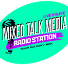 Mixed Talk Radio
